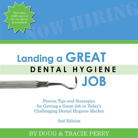 Free Weekly Dental Hygiene Job Hunting Tips