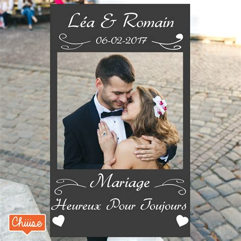 cadre photobooth personnalis 233 mariage chiiise