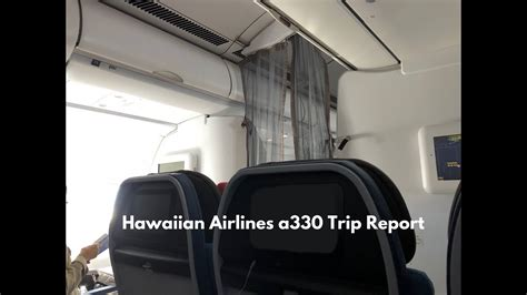 Hawaiian Airlines A Trip Report Youtube