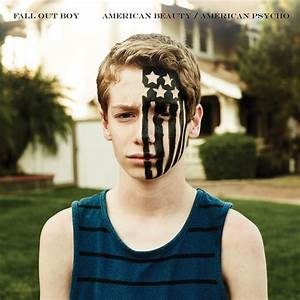 Fall Out Boy Rises with 'American Beauty/American Psycho ...