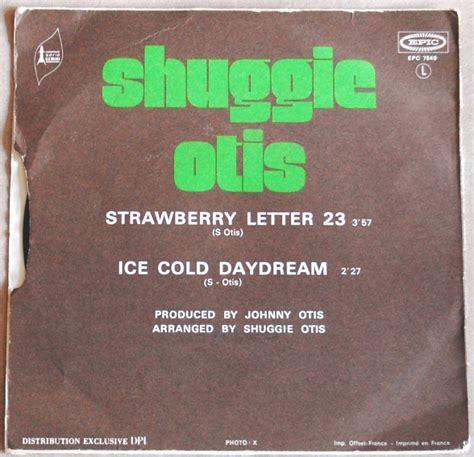 strawberry letter 23 lyrics facel soul cover to cover shuggie otis vs the