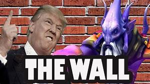 Donald Trump Vs Dark Seer QuotWe Need To Build A Wall