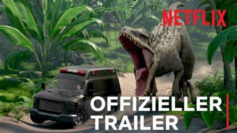 Jurassic World Neue Abenteuer Offizieller Trailer