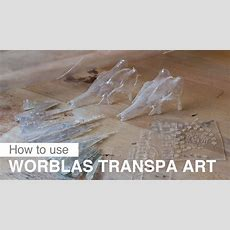 Worblas Transpa Art  How To Use Youtube