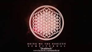 Bring Me The Horizon - Death Bed - Sempiternal - YouTube