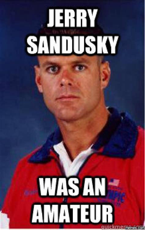 Sandusky Meme - home memes com
