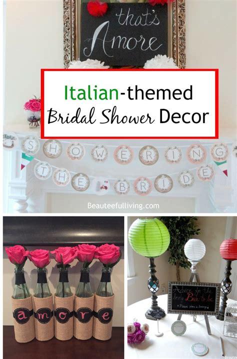italian themed bridal shower decor beauteeful living