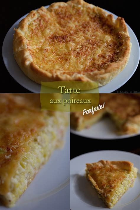 cuisine poireaux tarte aux poireaux cuisine en scène le cuisine de
