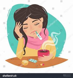 Sick Girl. Cold. Medications, Thermometer, Tea With Lemon ...