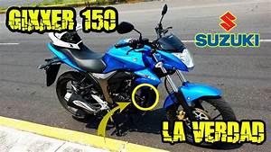 La Verdad Sobre La Suzuki Gixxer 150 En Colombia  U00bfla Mejor