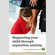 Supporting Your Child Through Separation Anxiety