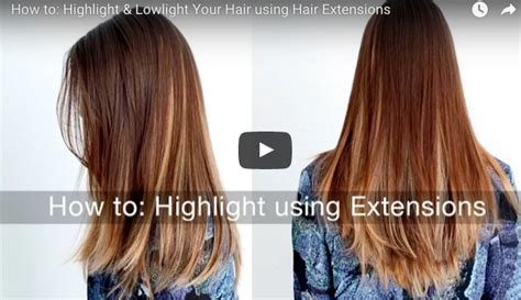 Highlight & Lowlight Your Hair Using Hair