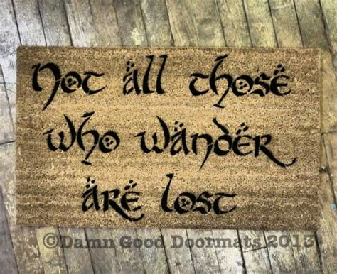 Lord Of The Rings Doormat by Lotr Tolkien Not All Those Who Wander Are Lost Doormat