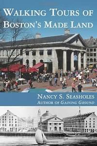 Walking Tours of Boston's Made Land - 9780262693394 ...
