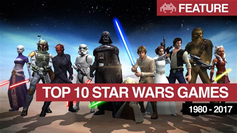 My Top 10 Star Wars Games Of All Time  Best Star Wars Games