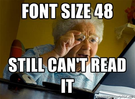 What Font Is Used For Memes - memes font size image memes at relatably com