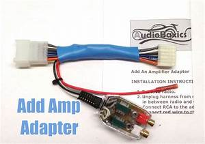 Add An Amp Amplifier Radio Adapter Interface For Select