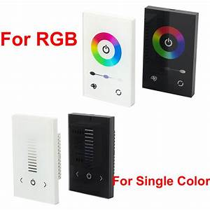 Led Touch Dimmer : glass touch panel dimmer controller wall switch for rgb single color led strip ebay ~ Frokenaadalensverden.com Haus und Dekorationen