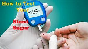 How To Test A Blood Sugar