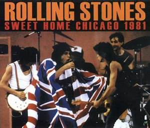 Rolling Stones – Sweet Home Chicago 1981 (Dog N Cat DAC ...