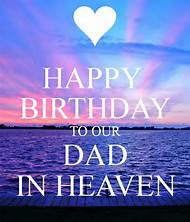 Happy Birthday Wishes In Heaven Dad