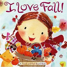 I Love Fall!  Book By Alison Inches, Hiroe Nakata  Official Publisher Page  Simon & Schuster
