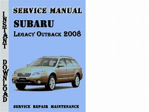 Subaru Legacy Outback 2008 Service Repair Manual Pdf
