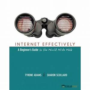 Solution Manual For Internet Effectively  A Beginner U0026 39 S