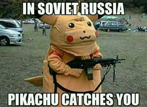 In Soviet Russia Memes - 21 funny russia memes that you have to laugh at