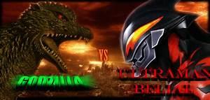 GODZILLA VS ULTRAMAN BELIAL by mayozilla on DeviantArt