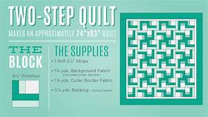 Two Step Quilt Tutorial