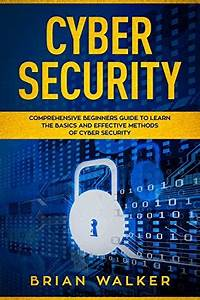 Cyber Security By Brian Walker Free Pdf Ebook Download