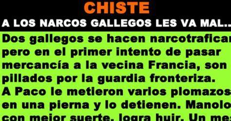 CHISTE: Los dos Narcos gallegos en Francia    XISTES