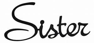 Word Cutout Sister