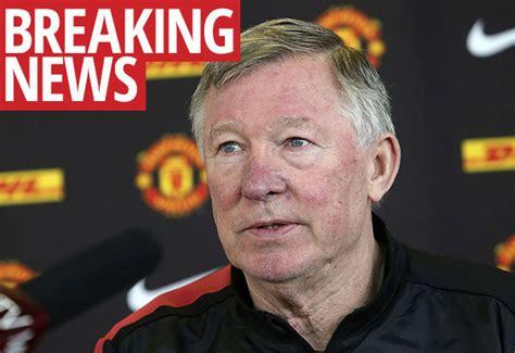Man United Confirm Sir Alex Brain Surgery