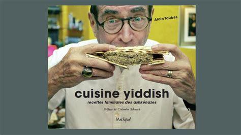 cuisine yiddish la cuisine yiddish festive et quotidienne