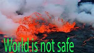 Flowing Lava World Is Not Safe