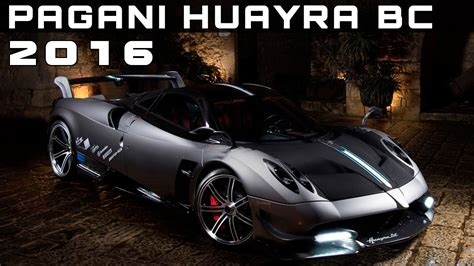 2016 Pagani Huayra Bc Review Rendered Price Specs Release