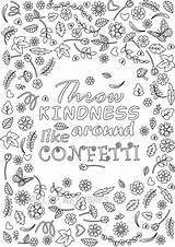 Coloring Kindness Pages Confetti Printable Throw Around Adult Flower Grown Ups Colouring Quote Blank Template Sheets Adults Printables Doodle Affirmation sketch template