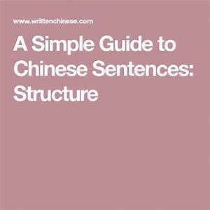 A Simple Guide To Chinese Sentences  Structure