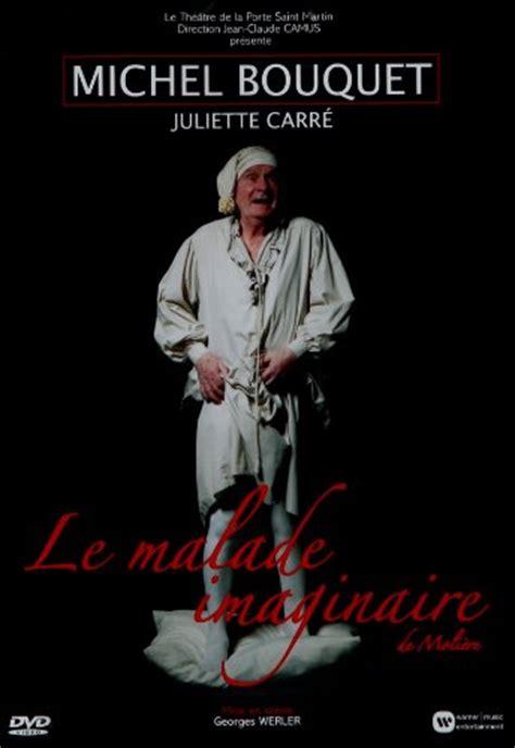 piece de theatre julie de bona le malade imaginaire dvdtoile