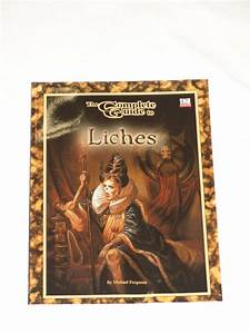 The Complete Guide To Liches  Dungeons  U0026 Dragons  Goodman