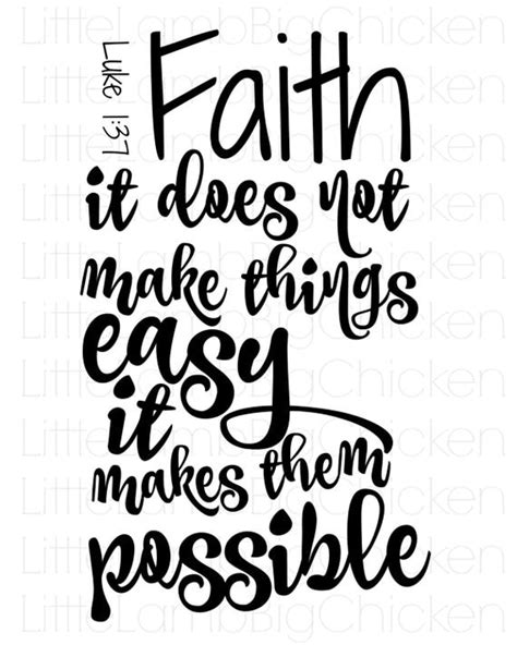 Faith It Does Not Make Things Easy It By Littlelambbigchicken