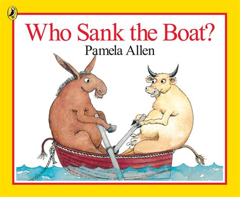 The Boat Book by Who Sank The Boat By Allen Penguin Books Australia