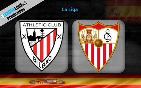 Athletic Bilbao vs Sevilla Prediction, Betting Tips ...