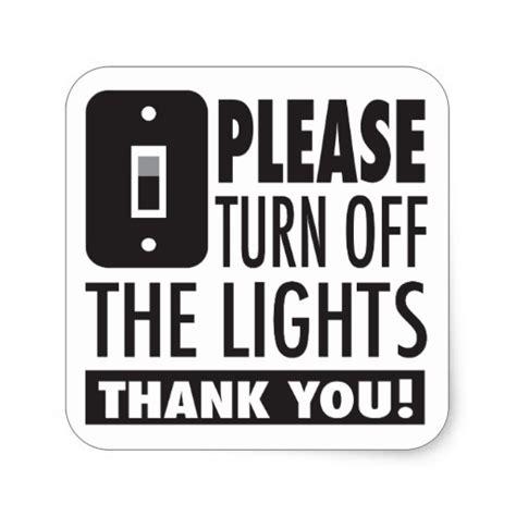 shut the lights off please turn off the lights sticker zazzle