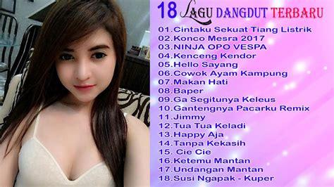 18 Lagu Dangdut Indonesia Terbaru 2017