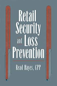 Read Retail Security And Loss Prevention Online By Read