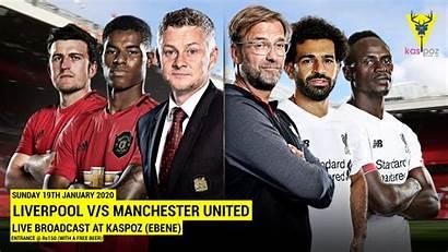 Liverpool Manchester United Vs Poz Broadcast Kas