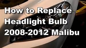 2012 Chevy Malibu Headlight Bulb Replacement